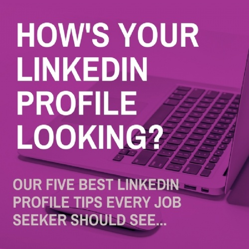 How's your LinkedIn Profile Looking?