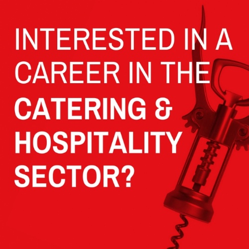 Careers in the Catering & Hospitality Sector