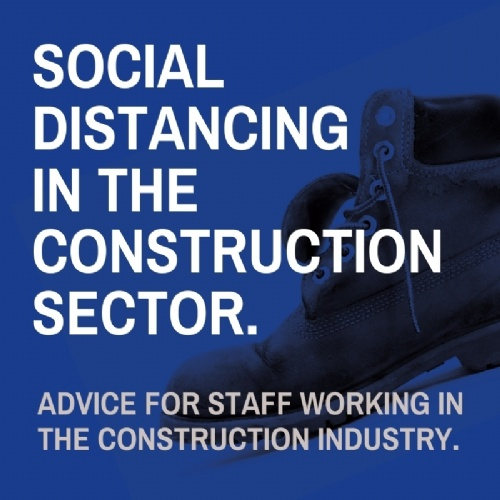 Social Distancing - Construction Sector Advice