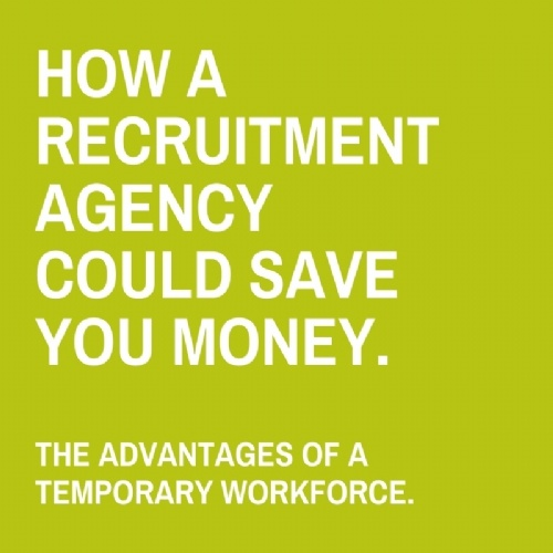 How a recruitment agency could save you money.